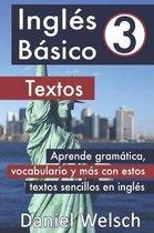Ingles Basico 3: Textos