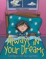 Always in Your Dreams/ Siempre En Tus Sue os