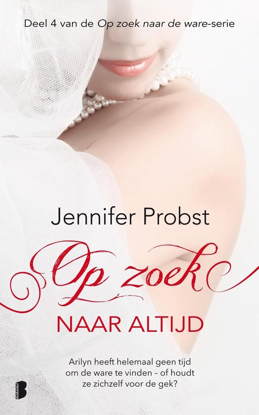 Op zoek naar de ware 4 - Op zoek naar altijd - Jennifer Probst | Readingchampions.org.uk
