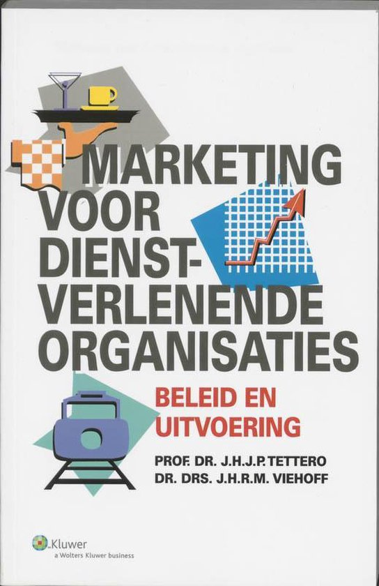 Marketing voor dienstverlenende organisaties - J.H.J.P. Tettero pdf epub