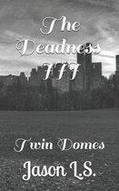 The Deadness III