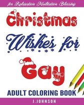 Christmas Wishes for Gay