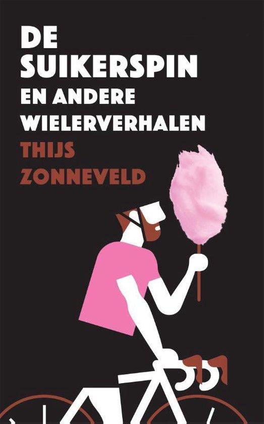 Boek cover De suikerspin van Thijs Zonneveld (Paperback)