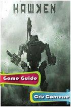 Hawken Game Guide