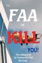 The FAA Will KILL You