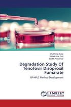 Degradation Study of Tenofovir Disoproxil Fumarate