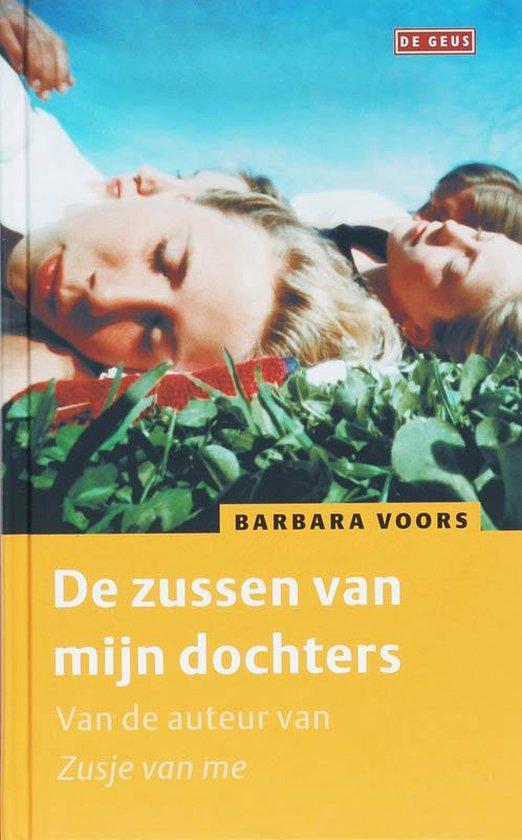 De Zussen Van Mijn Dochters - Barbara Voors  