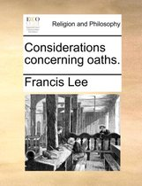 Considerations Concerning Oaths.