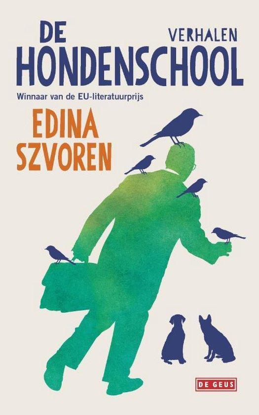 De hondenschool - Edina Szvoren  