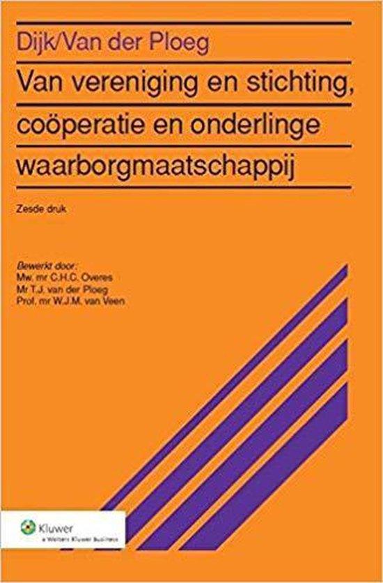 Van vereniging en stichting, coöperatie en onderlinge waarborgmaatschappij - P.L. Dijk  