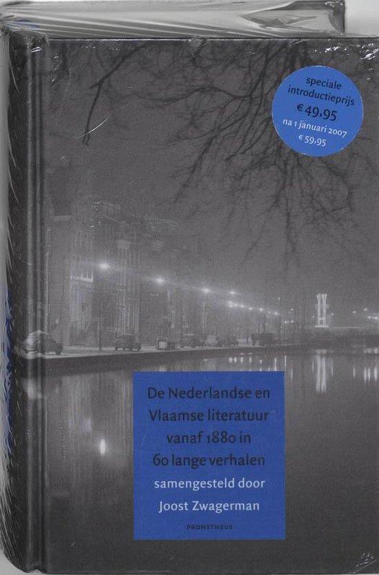 Nederlandse en Vlaamse literatuur vanaf 1880 in 60 lange verhalen - Joost Zwagerman |