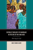 Catholic Theology of Marriage in the Era of HIV and AIDS