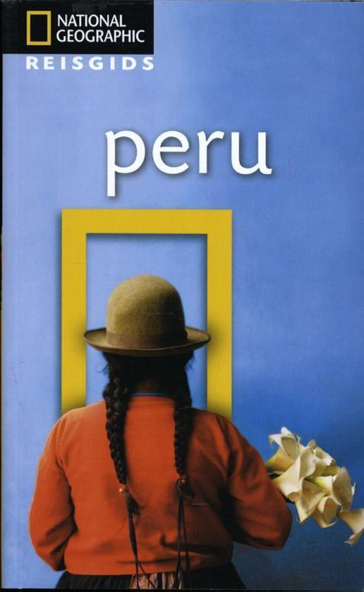 National Geographic Reisgids - Peru - Rob Rachowiecki | Readingchampions.org.uk