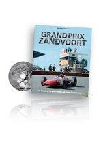 Grand Prix Zandvoort - The history of the Dutch Formula One Grand Prix 1948-1985
