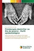 Fisioterapia Domiciliar No Rio de Janeiro - Perfil Epidemiologico