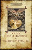 Songs of Innocence & Experience; Plus the Marriage of Heaven & Hell. with 50 Original Colour Illustrations. (Aziloth Books)