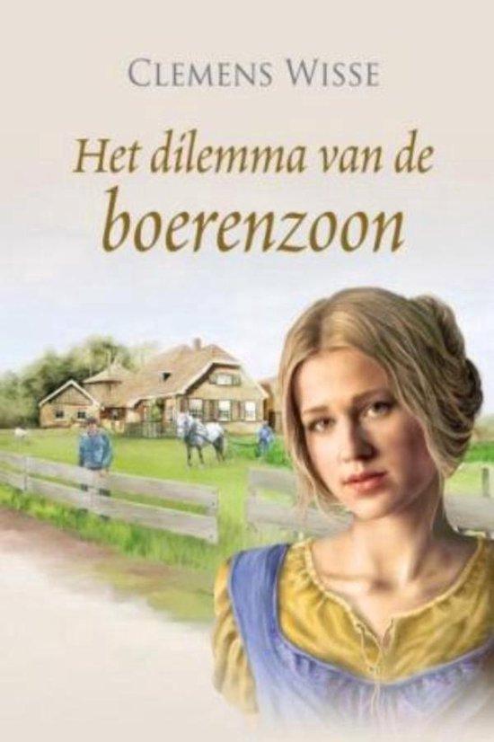 Het dilemma van de boerenzoon - Clemens Wisse |