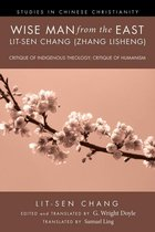 Wise Man from the East: Lit-sen Chang (Zhang Lisheng)