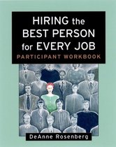 Hiring the Best Person for Every Job