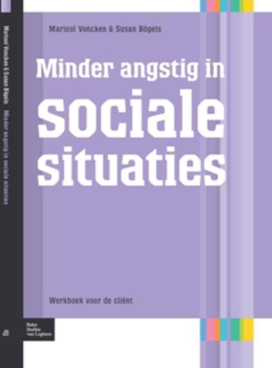 Minder angstig in sociale situaties - Susan Boegels |