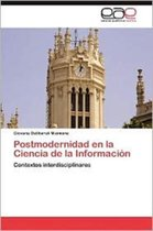 Postmodernidad En La Ciencia de la Informacion