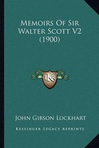 Memoirs of Sir Walter Scott V2 (1900)
