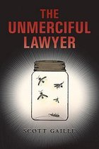 The Unmerciful Lawyer
