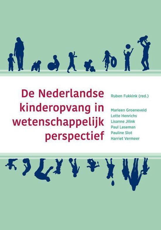 De Nederlandse kinderopvang in wetenschappelijk perspectief - Marleen Groeneveld |