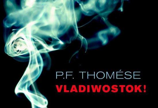 Vladiwostok! - dwarsligger (compact formaat) - P.F. Thomese  