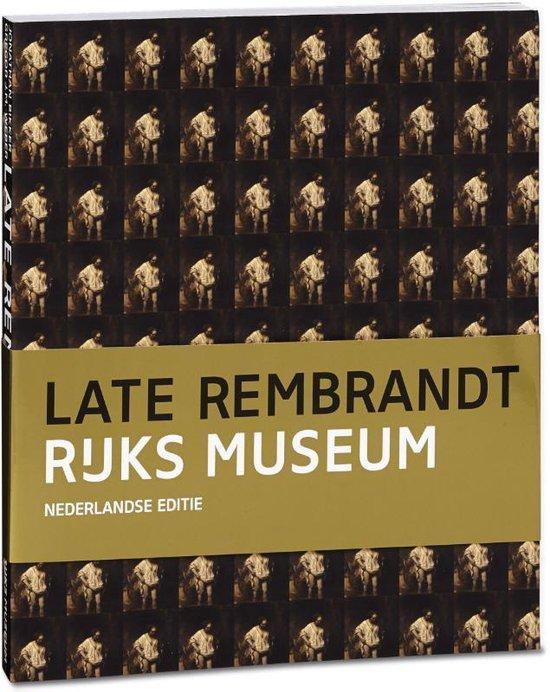 Late Rembrandt - Jonathan Bikker |