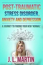 Post-Traumatic Stress Disorder, Anxiety and Depression