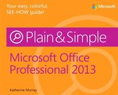 Microsoft Office Professional 2013 Plain & Simple
