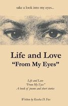Life and Love from My Eyes