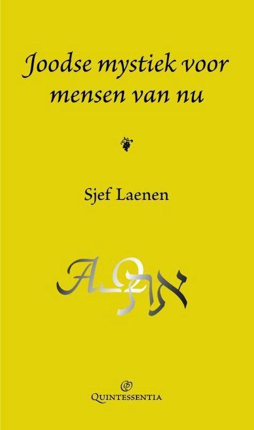 Joodse mystiek voor mensen van nu - Sjef Laenen |