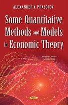Some Quantitative Methods & Models in Economic Theory