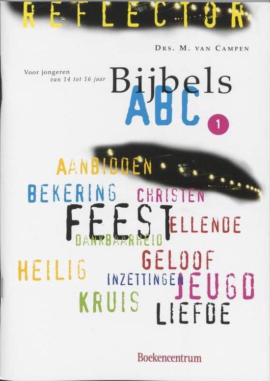 Reflector - Bijbels ABC 1 Leerlingenboek - M. van Campen pdf epub