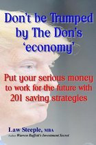 Dont Be Trumped by the Don's 'Economy'