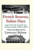 French Seasons, Italian Days