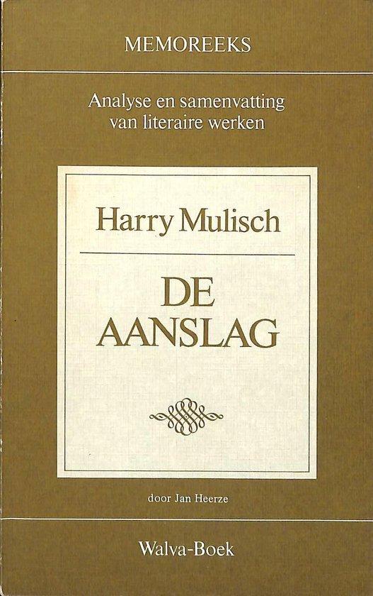Memoreeks - Harry Mulisch - De aanslag - Harry Mulisch |
