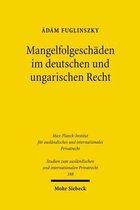Mangelfolgeschaden im deutschen und ungarischen Recht