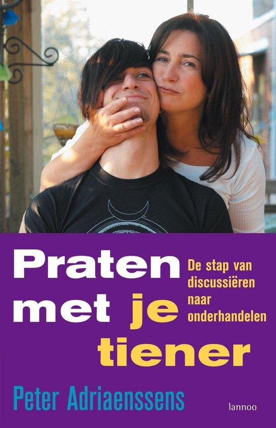 Praten met je tiener - Peter Adriaenssens |