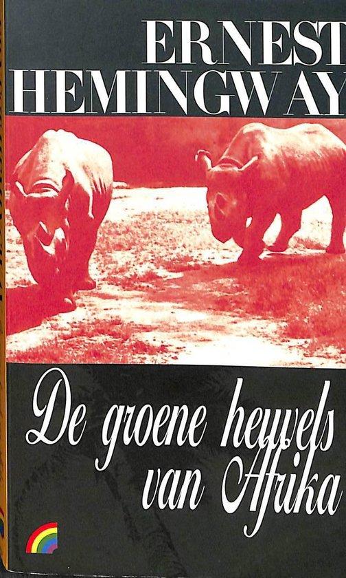 Groene heuvels van Afrika - Ernest Hemingway pdf epub