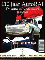 110 Jaar AutoRAI  De auto in Nederland 1899-2009