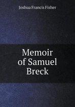 Memoir of Samuel Breck