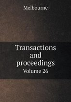 Transactions and Proceedings Volume 26