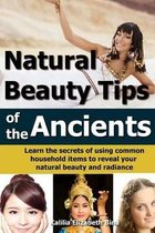 Natural Beauty Tips of the Ancients