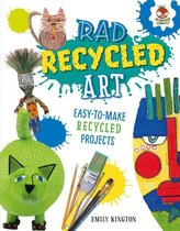 Rad Recycled Art