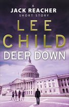 Omslag Deep Down (A Jack Reacher short story)
