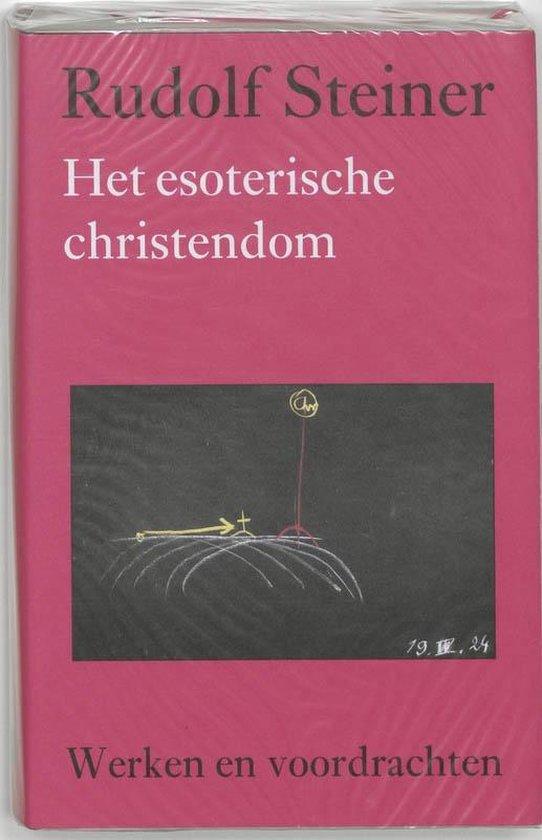 Werken en voordrachten c3 - Het esoterische christendom - Rudolf Steiner |