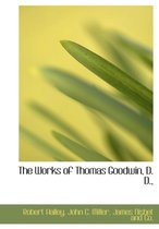 The Works of Thomas Goodwin, D. D.,